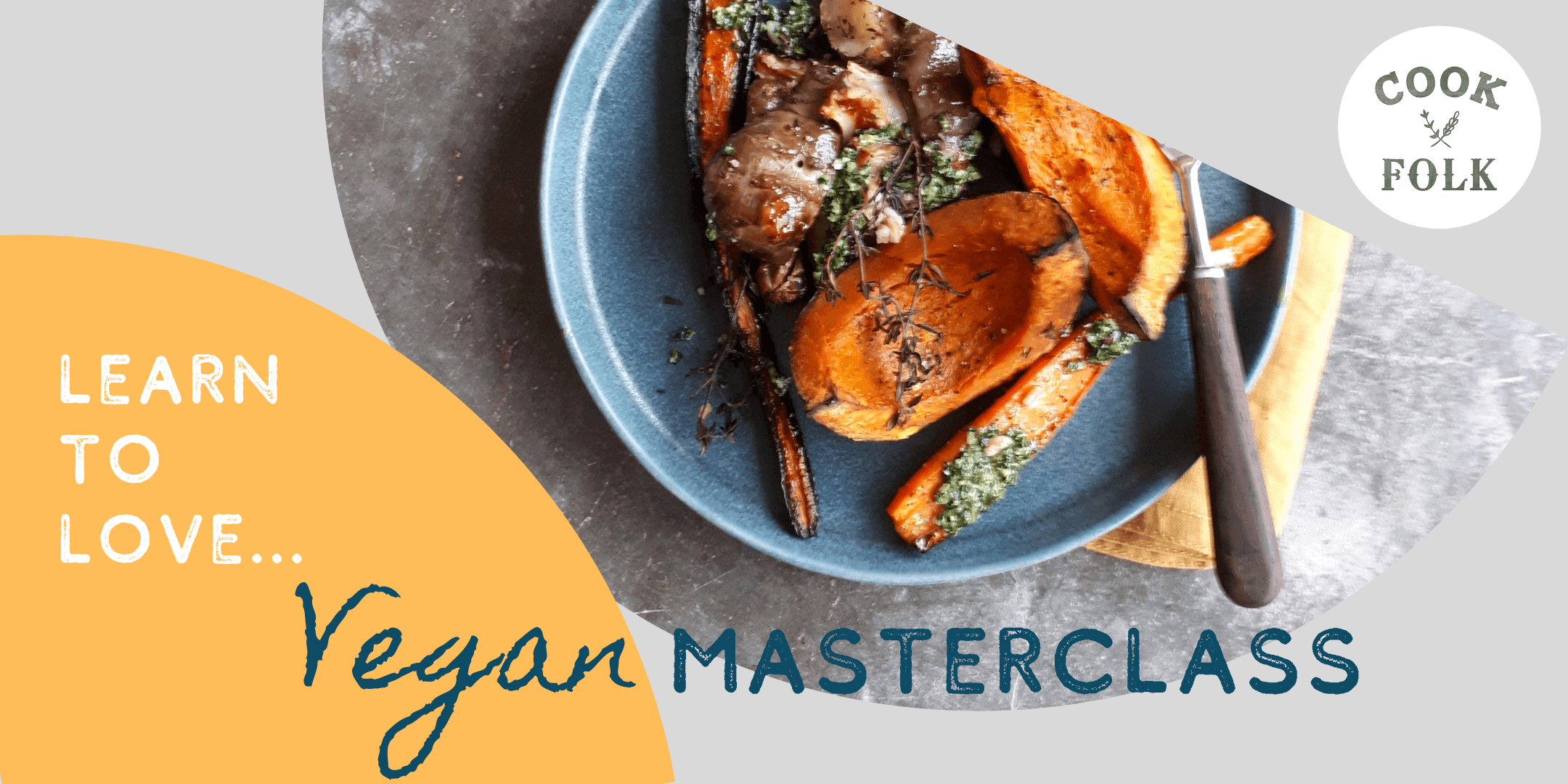 Vegan Online Masterclasses by Cook Folk