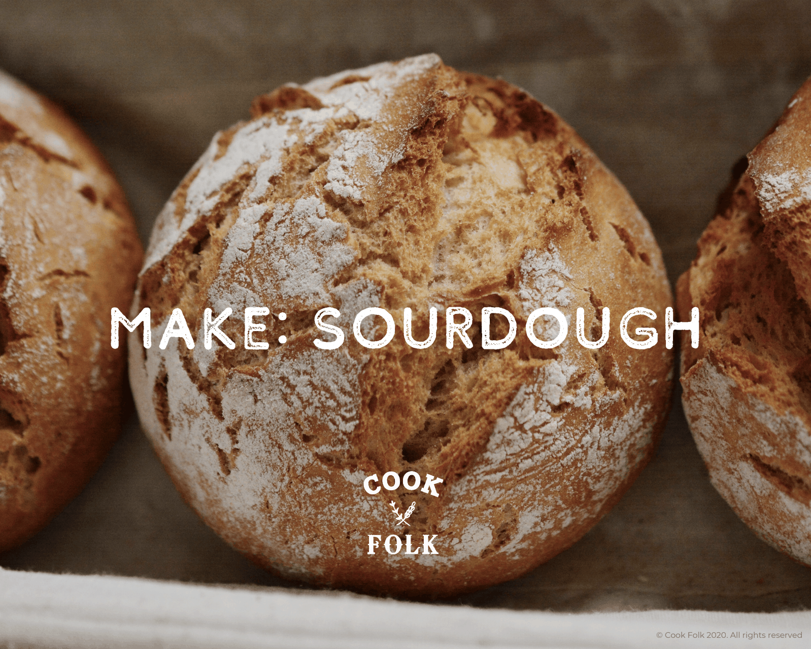 Make Your Own Sourdough with Cook Folk